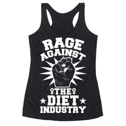 Rage Against the Diet Industry Racerback Tank Top