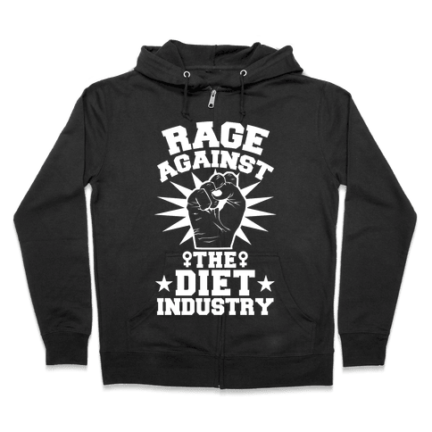 Rage Against the Diet Industry Zip Hoodie