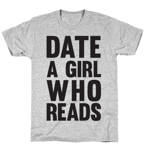 Date A Girl Who Reads T-Shirt