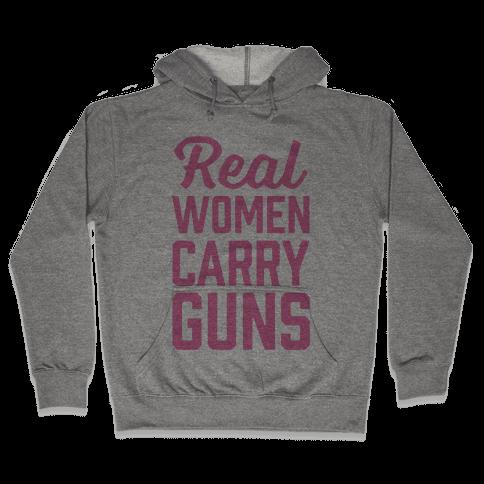 Real Women Carry Guns Hooded Sweatshirt
