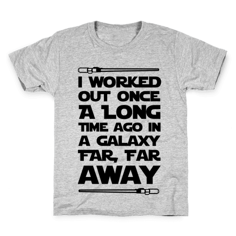 I Worked Out Once a Long Time Ago... Kids T-Shirt
