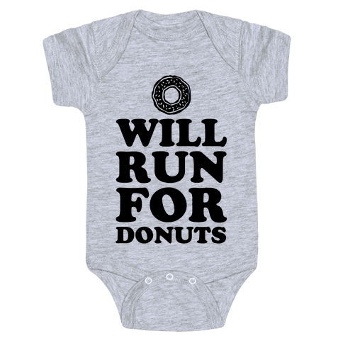 Will Run for Donuts Baby Onesy