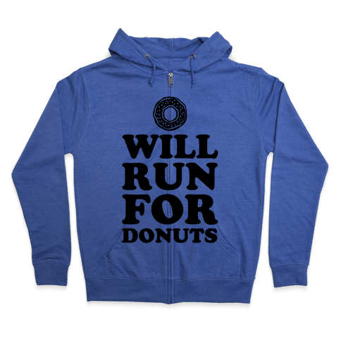 Will Run for Donuts Zip Hoodie