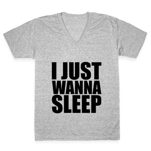 I Just Wanna Sleep V-Neck Tee Shirt