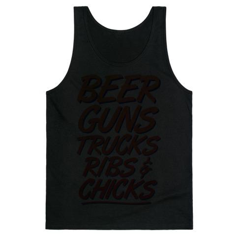 Beers, Guns, Trucks, Ribs & Chicks Tank Top