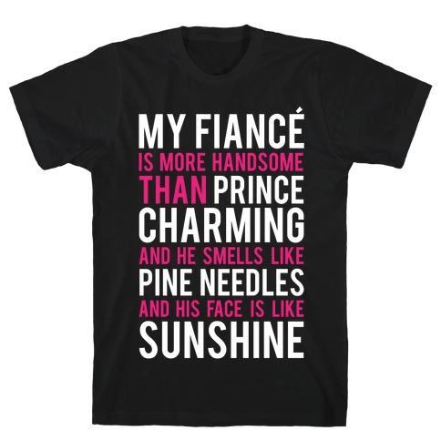 My Fiance (Prince Charming) T-Shirt