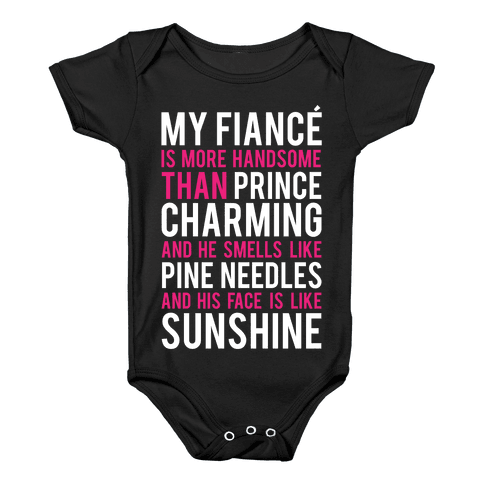My Fiance (Prince Charming) Baby Onesy