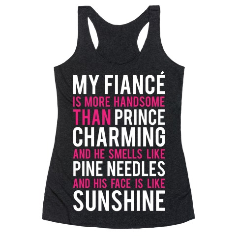 My Fiance (Prince Charming) Racerback Tank Top