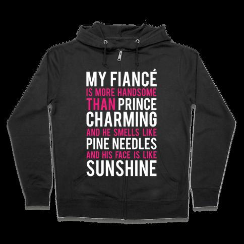 My Fiance (Prince Charming) Zip Hoodie
