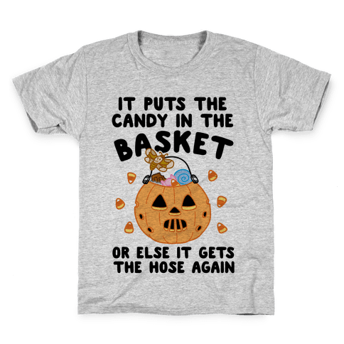 It Puts The Candy In The Basket Kids T-Shirt