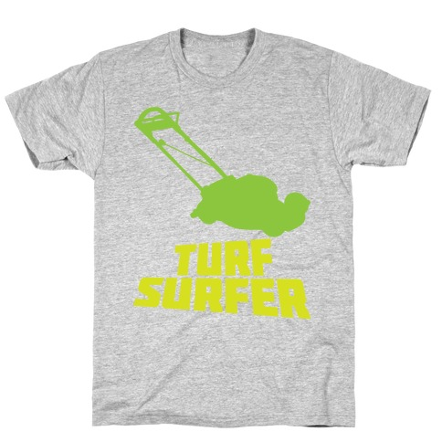 Turf Surfer T-Shirt