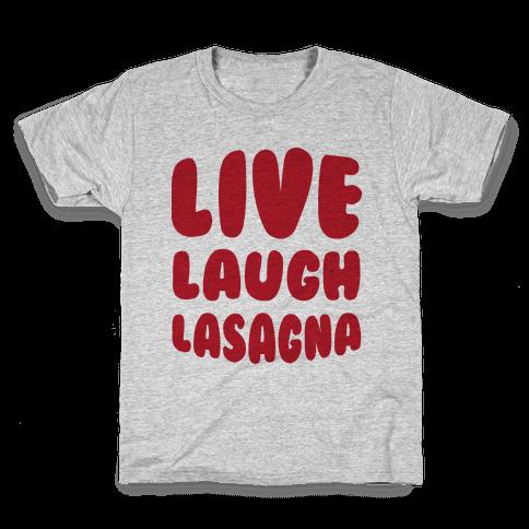 Live Laugh Lasagna Kids T-Shirt