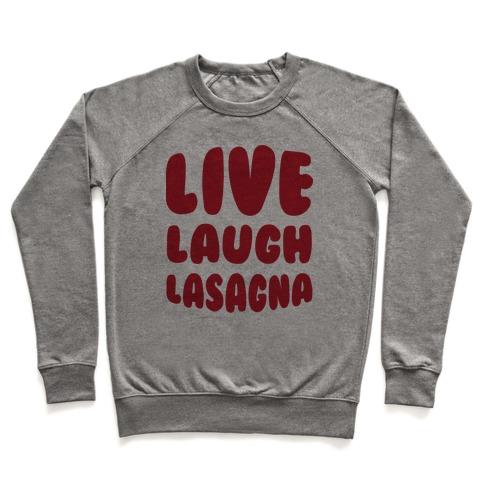 Live Laugh Lasagna Pullover