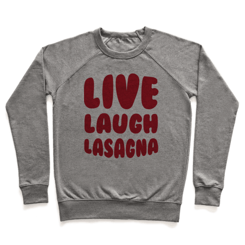 Live Laugh Lasagna