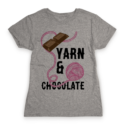 Yarn And Chocolate Womens T-Shirt