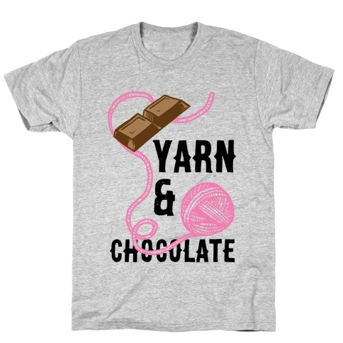 Yarn And Chocolate T-Shirt