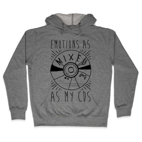 Mixed Emotions Hooded Sweatshirt