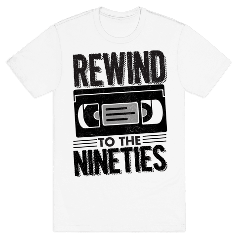 Rewind to the Nineties. Mens T-Shirt