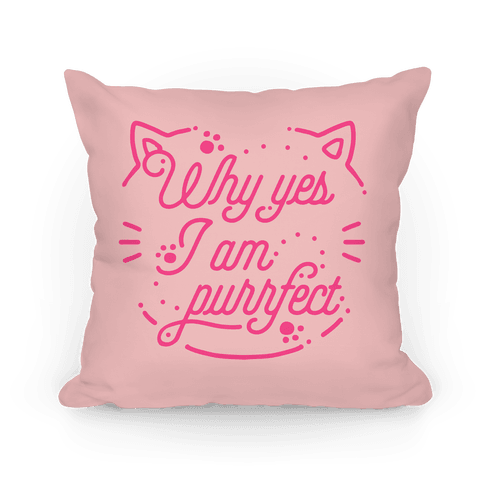 Why Yes I Am Purrfect