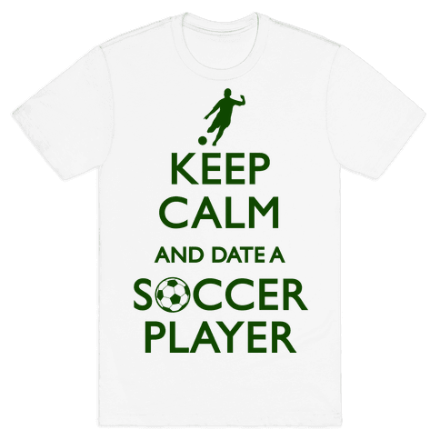 Keep Calm And Date A Soccer Player Mens T-Shirt