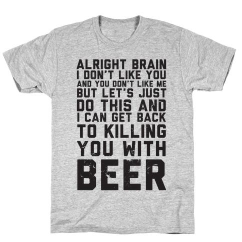 Alright Brain T-Shirt