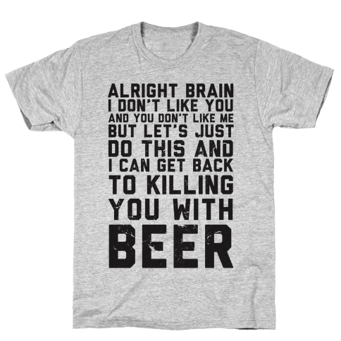 Alright Brain Mens T-Shirt