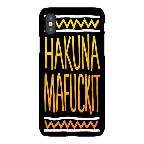 Hakuna MaF***it Case Phone Case