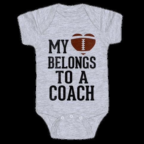 My Heart Belongs To A Football Coach (Baseball Tee) Baby Onesy