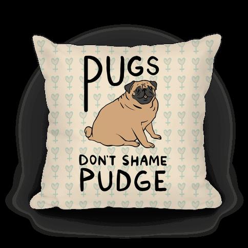 Pugs Don't Shame Pudge