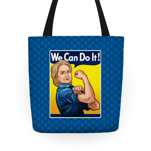 Hillary Clinton: We Can Do It! Tote