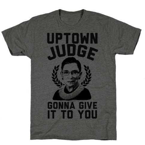 Uptown Judge Gonna Give It To You