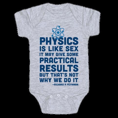 Physics Is Like Sex Baby Onesy