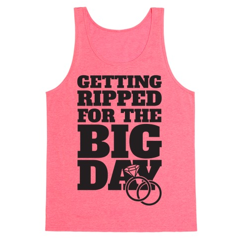 Getting Ripped For The Big Day Tank Top