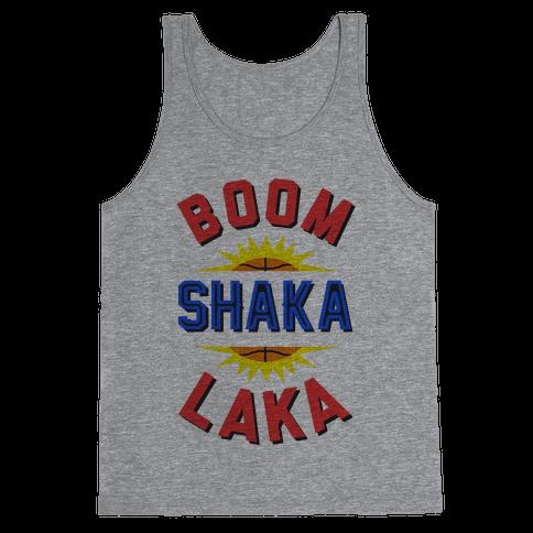 Boom Shaka Laka! Tank Top