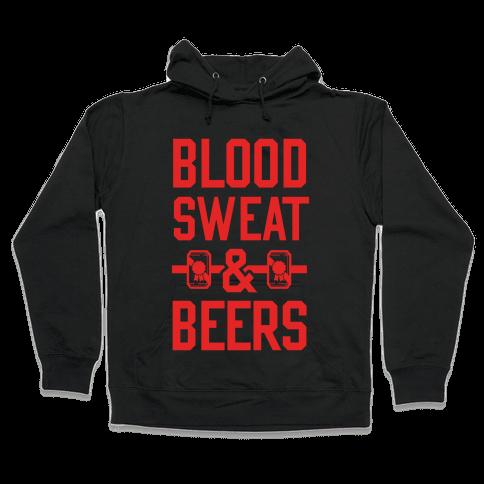 Blood Sweat & Beers Hooded Sweatshirt