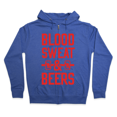 Blood Sweat & Beers Zip Hoodie