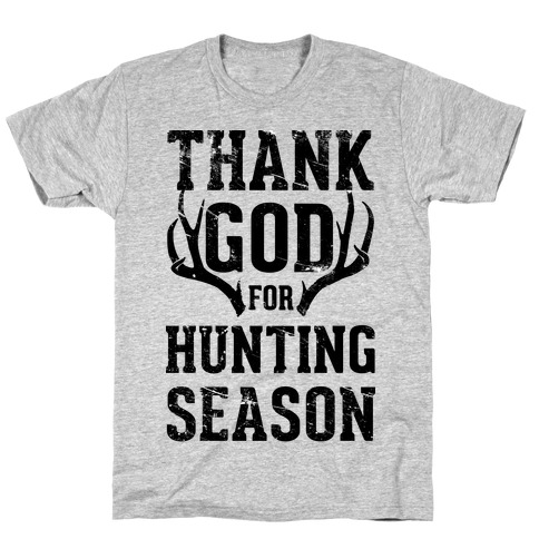 Thank God For Hunting Season Mens T-Shirt