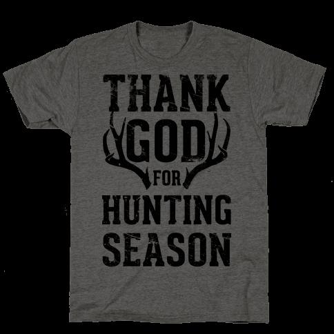 Thank God For Hunting Season