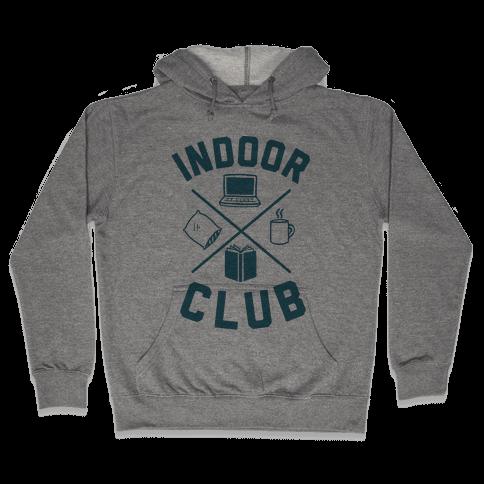 Indoor Club Hooded Sweatshirt