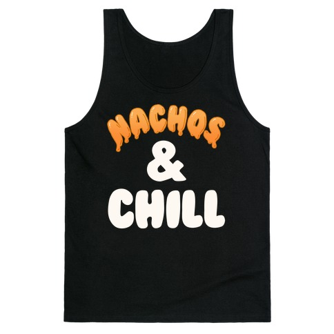 Nachos & Chill Tank Top