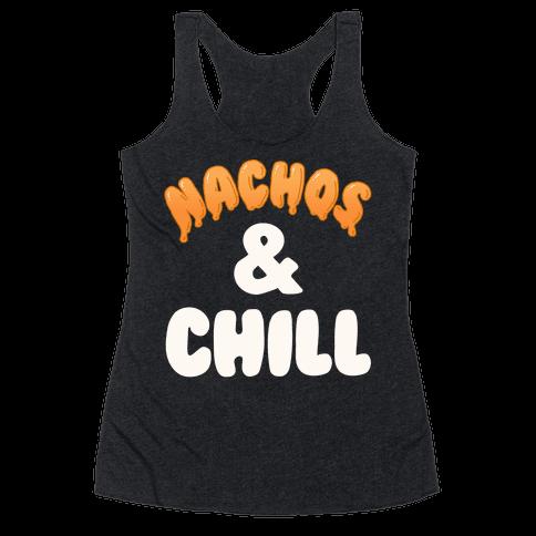 Nachos & Chill Racerback Tank Top