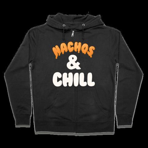Nachos & Chill Zip Hoodie