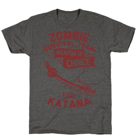 Zombie Survival Team Weapon Of Choice The Katana T-Shirt