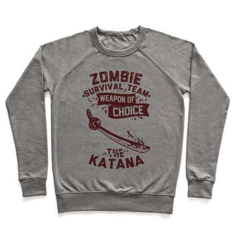 Zombie Survival Team Weapon Of Choice The Katana Pullover