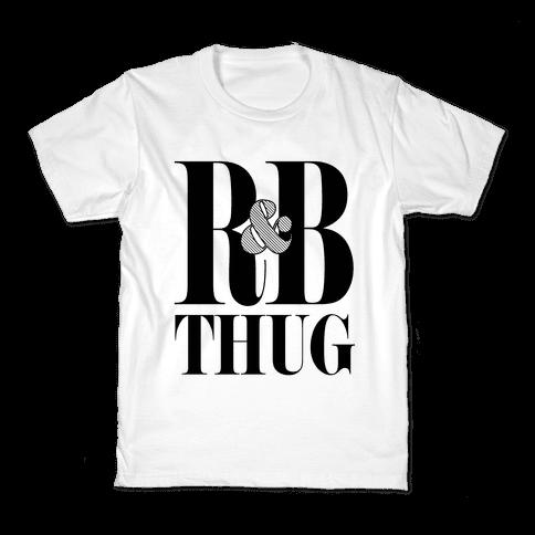 I'm a R & B Thug Kids T-Shirt