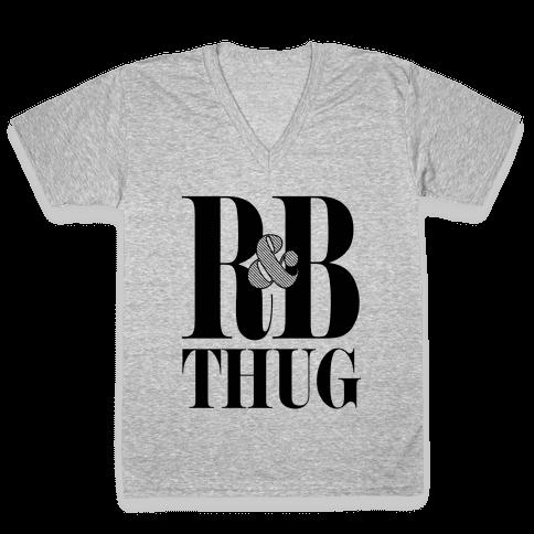I'm a R & B Thug V-Neck Tee Shirt