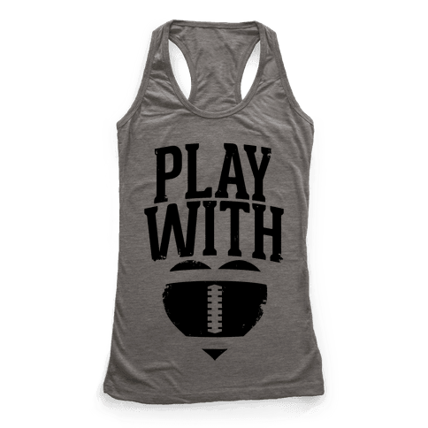 Play With Heart (Football) Racerback Tank Top