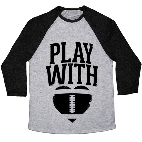 Play With Heart (Football) Baseball Tee