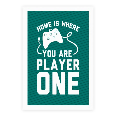 Home Is Where You Are Player One Poster