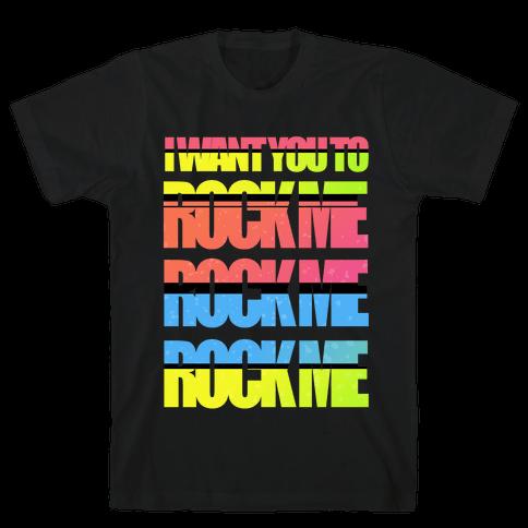 Rock Me Mens T-Shirt